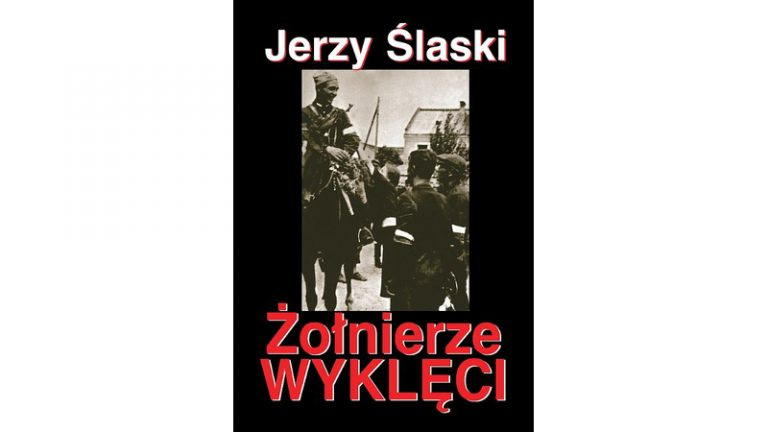 Jerzy Ślaski - Żołnierze Wyklęci