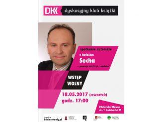 Plakat zapowiadający spotkanie w DKK Dąbrowa Górnicza.