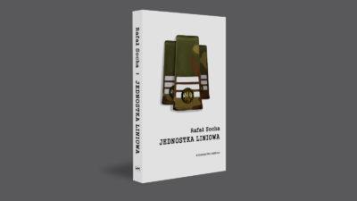 Jednostka liniowa, Wydawnictwo Memuar, 2018.